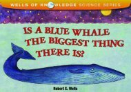 Is the Blue Whale the Biggest Thing There is? (Wells of Knowledge Science (Paperback))