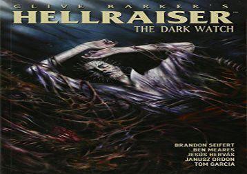 Clive Barker s Hellraiser: Dark Watch Vol. 3