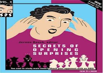 Secrets of Opening Surprises: v. 4 (SOS: Secrets of Opening Surprises)