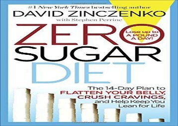 Sugar Swap Diet: Eat Carbs, Crush Cravings, and Drop Up to 14 Pounds in 14 Days!