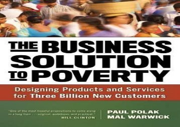 The Business Solution to Poverty: Designing Products and Services for Three Billion New Customers (Agency/Distributed)