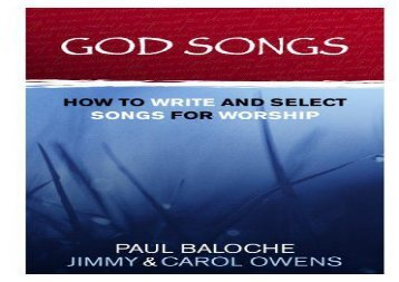 God Songs: How to Write and Select Songs for Worship