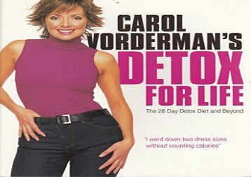 Detox for Life The 28 Day Detox Diet and Beyond