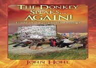 The Donkey Speaks... AGAIN! Could all the prophets be wrong?