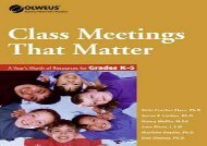 Class Meetings That Matter: A Year s Worth of Resources for Grades K-5 (Olweus Bullying Prevention Program)