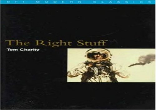 The Right Stuff (BFI Modern Classics)