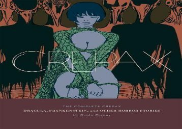 Crepax: Dracula, Frankenstein, And Other Horror Stories (Complete Crepax)