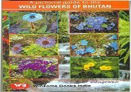 Wild Flowers of Bhutan (A pictorial Guide)