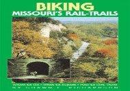 Biking Missouris Rail-Trails (Biking Rail-Trails)