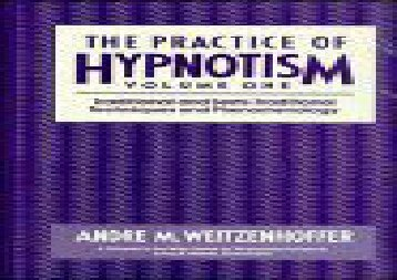 The Practice of Hypnotism (Wiley Series on Personality Processes)