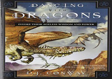 Dancing with Dragons: Invoke Their Ageless Wisdom and Power