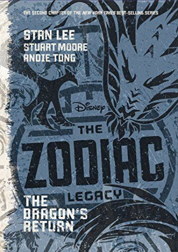 The Zodiac Legacy: The Dragon s Return (Stan Lee)