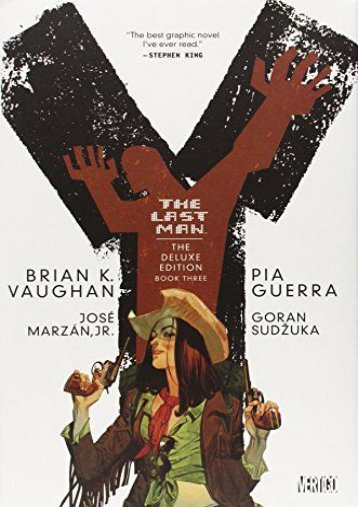 Y: The Last Man, Book 3, Deluxe Edition (Brian K. Vaughan)