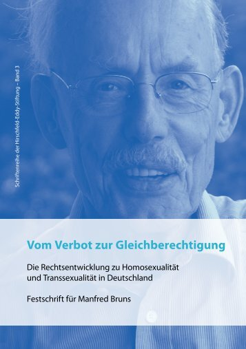 Vom Verbot zur Gleichberechtigung - Hirschfeld-Eddy-Stiftung