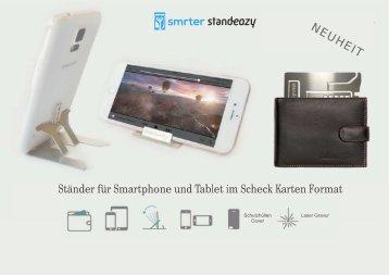 Smrter Standeazy... die Smartphone und Tablet Halterung im Kreditkarten Format