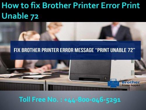 How to fix Brother Printer Error Print Unable 72|448000465291