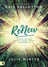 ReNew: Breaking Free from Negative Thinking, Anxiety, and Depression (Julie Winter)