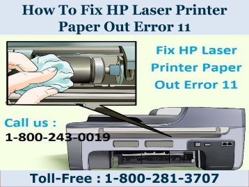 8002813707 | How To Fix HP Laser Printer Paper Out Error 11