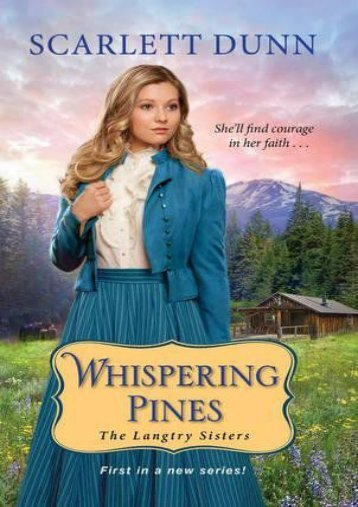 Whispering Pines (The Langtry Sisters) (Scarlett Dunn)