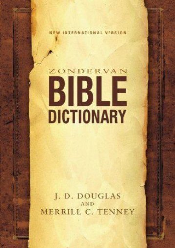 Zondervan Bible Dictionary (J. D. Douglas)