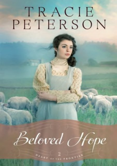 Beloved Hope (Heart of the Frontier) (Tracie Peterson)