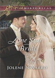 Lone Star Bride (Love Inspired Historical) (Jolene Navarro)