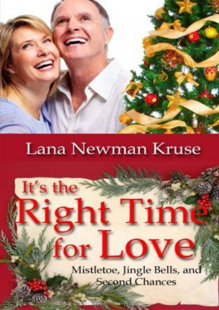 It s the Right Time for Love (Lana Kruse)