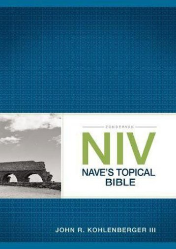 Zondervan NIV Nave s Topical Bible (John R. Kohlenberger III)
