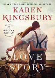 Love Story: A Novel (The Baxter Family) (Karen Kingsbury)
