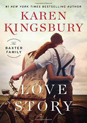 Love Story: A Novel (The Baxter Family) (Karen Kingsbury)