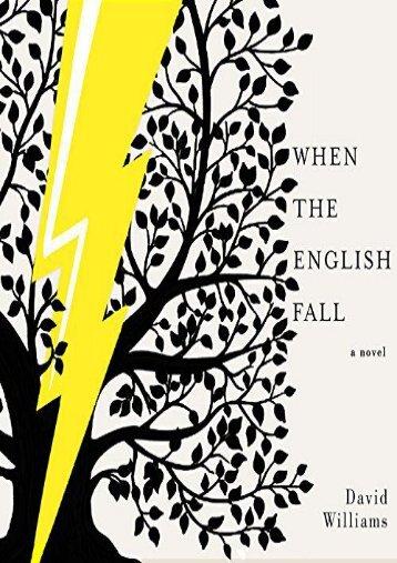 When the English Fall: A Novel (David Williams)