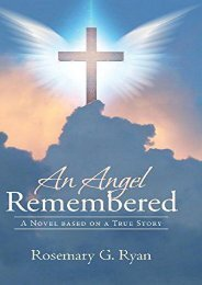 An Angel Remembered: A Novel Based on a True Story (Rosemary G Ryan)