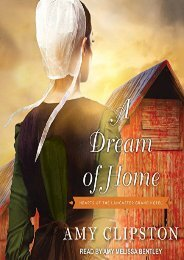 A Dream of Home (Hearts of the Lancaster Grand Hotel) (Amy Clipston)