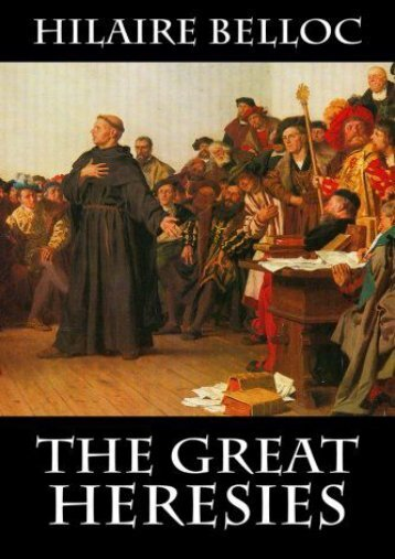 The Great Heresies (Hilaire Belloc)