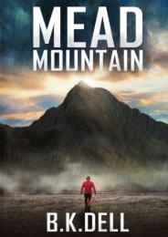 Mead Mountain: An Inspiring Christian Novel (B K Dell)