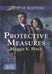 Protective Measures (True North Bodyguards) (Maggie K. Black)