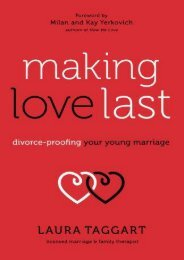 Making Love Last: Divorce-Proofing Your Young Marriage (Laura Taggart)