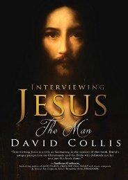 Interviewing Jesus the Man (David Collis)