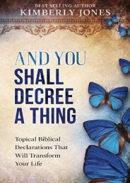 And You Shall Decree A Thing: Topical Biblical Declarations That Will Transform Your Life (Mrs. Kimberly Jones)