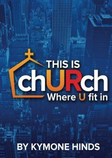 This Is Church: Where You Fit In (Kymone Hinds)