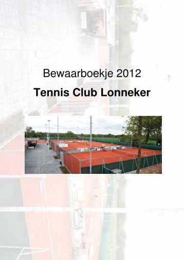 Bewaarboekje 2012 Tennis Club Lonneker - Tclonneker