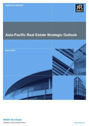 Asia-Pacific Real Estate Strategic Outlook - RREEF Real Estate