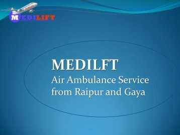 Air Ambulance from Raipur and Gaya