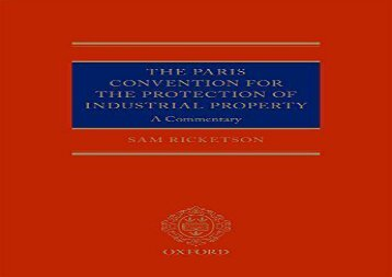 The Paris Convention for the Protection of Industrial Property: A Commentary