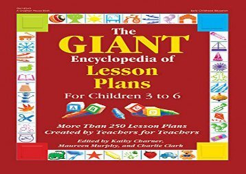 The Giant Encyclopedia of Lesson Plans: More Than 250 Lesson Plans Created by Teachers for Teachers