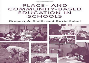 Place- and Community-Based Education in Schools (Sociocultural, Political and Historical Studies in Education)