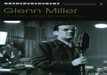 Glenn Miller -The Easy Keyboard Library: 23 Classic Songs for Keyboard