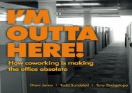I m Outta Here: How Co-Working Is Making the Office Obsolete
