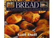Bread: 150 Traditional Recipes from around the World