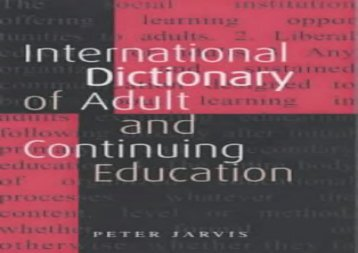 An International Dictionary of Adult and Continuing Education
